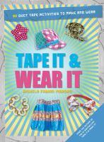 Tape It & Wear It