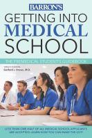 Barron's Getting Into Medical School