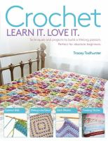 Crochet, Learn It. Love It