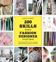 200 Skills Every Fashion Designer Must Have