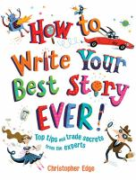 How to Write your Best Story Ever!