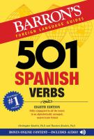 501 Spanish Verbs Fully Conjugated in All the Tenses in An Alphabetically Arranged Easy-to-learn Format