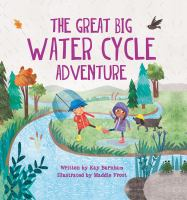 Great Big Water Cycle Adventure