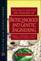 The Facts on File Dictionary of Biotechnology and Genetic Engineering