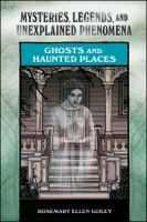 Ghosts and Haunted Places