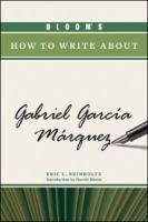 Bloom's How to Write About Gabriel García Márquez