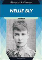 Nellie Bly: Journalist (Women of Achievement)