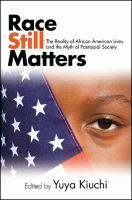 Race Still Matters