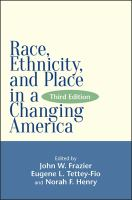 Race, Ethnicity, and Place in A Changing America