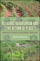 Religious Agrarianism and the Return of Place