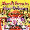 Mardi Gras in New Orleans : an alphabet book