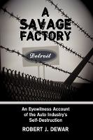 A Savage Factory