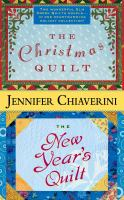 The Christmas Quilt ; The New Year's Quilt