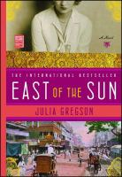 East of the Sun, by Julia Gregson