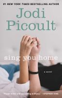 Sing you home : a novel