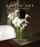 Living Art: style Your Home with Flowers book cover