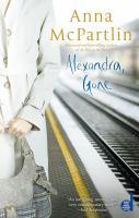 Alexandra, Gone