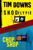 Shoofly Pie ; &, Chop Shop