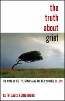 The Truth About Grief