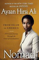 Nomad : from Islam to America--a personal journey through the clash of civilizations
