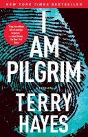 I Am Pilgrim, A Thriller