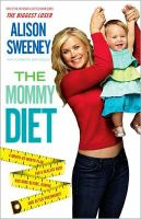 The Mommy Diet