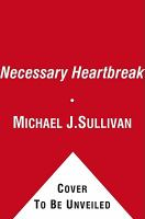 Necessary Heartbreak