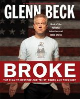 Broke: A Plan to Restore Our Trust, Truth, and Treasure