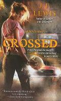 Crossed :  A Void City Novel