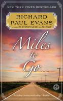 Miles To Go: The Walk Series, Book 2