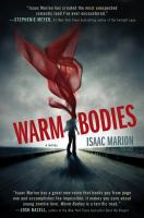 Warm bodies : a novel