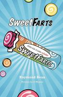 Sweet Farts : Rippin' It Old School