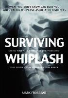 Surviving Whiplash
