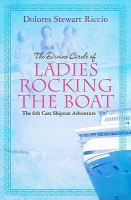 The Divine Circle of Ladies Rocking the Boat