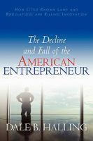 The Decline and Fall of the American Entrepreneur