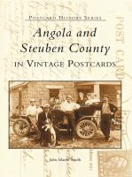 Angola and Steuben County in Vintage Postcards