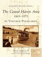 The Grand Haven Area in Vintage Postcards