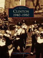 Clinton, 1940-1980