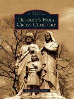 Detroit's Holy Cross Cemetery