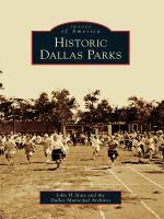 Historic Dallas Parks