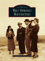 Big Spring Revisited