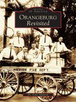 Orangeburg Revisted
