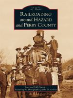 Railroading Around Hazard and Perry County