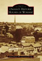 Omaha's Historic Houses of Worship
