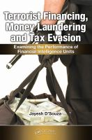 Terrorist Financing, Money Laundering, and Tax Evasion