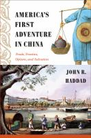 America's First Adventure in China