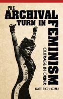 The Archival Turn in Feminism