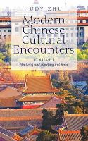 Modern Chinese Cultural Encounters