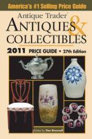 Antique Trader Antiques & Collectibles 2011 Price Guide