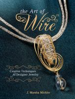The Art of Wire